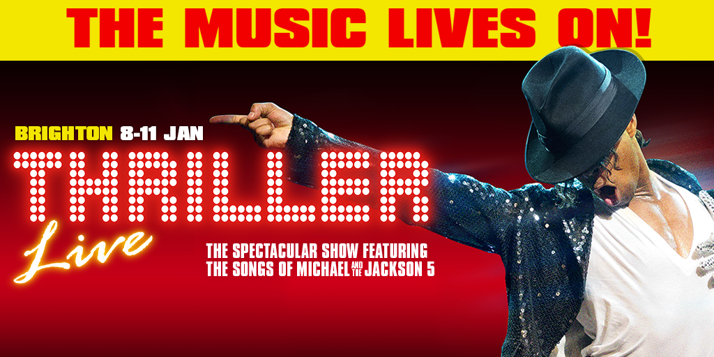Thriller Live - Brighton