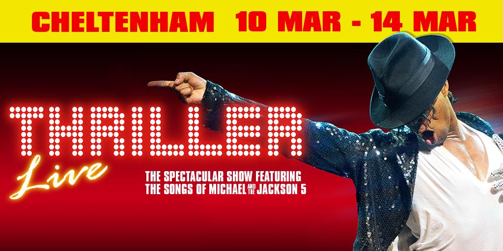 Thriller Live - Cheltenham
