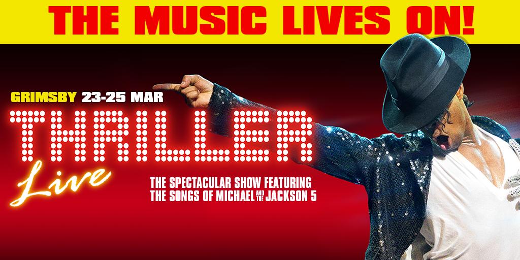 Thriller Live - Grimsby