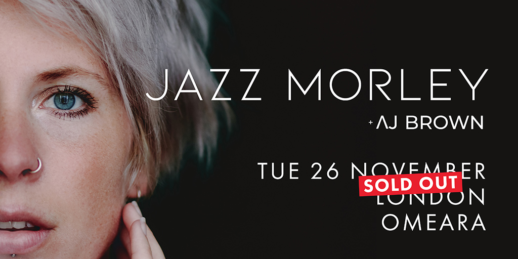 Jazz Morley Sold Out