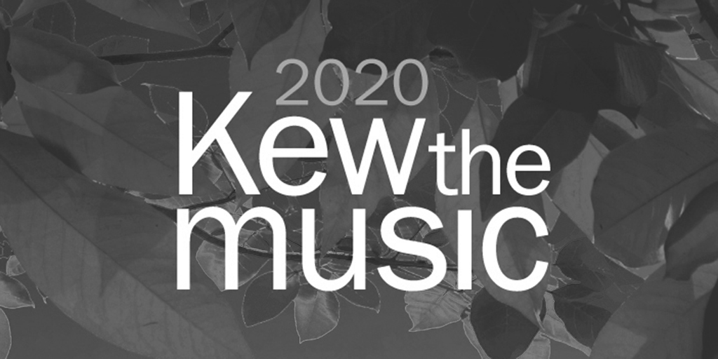 Kew The Music VIP 2020