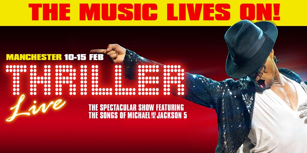 Thriller Live - Manchester