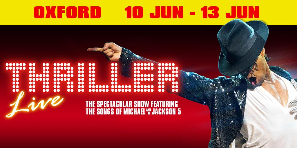 Thriller Live - Oxford