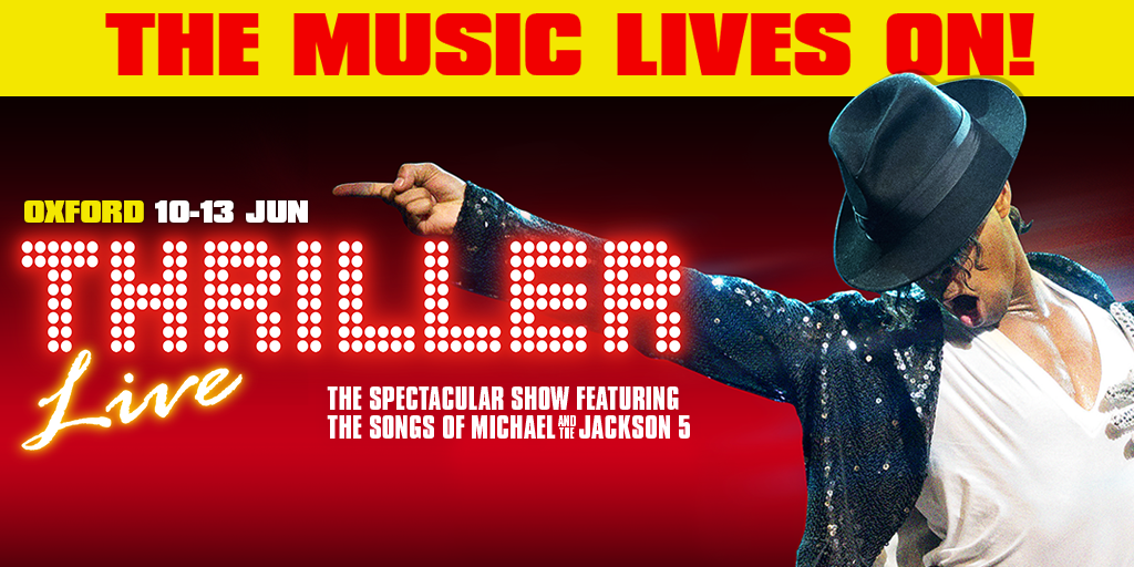 Thriller Live - Oxford