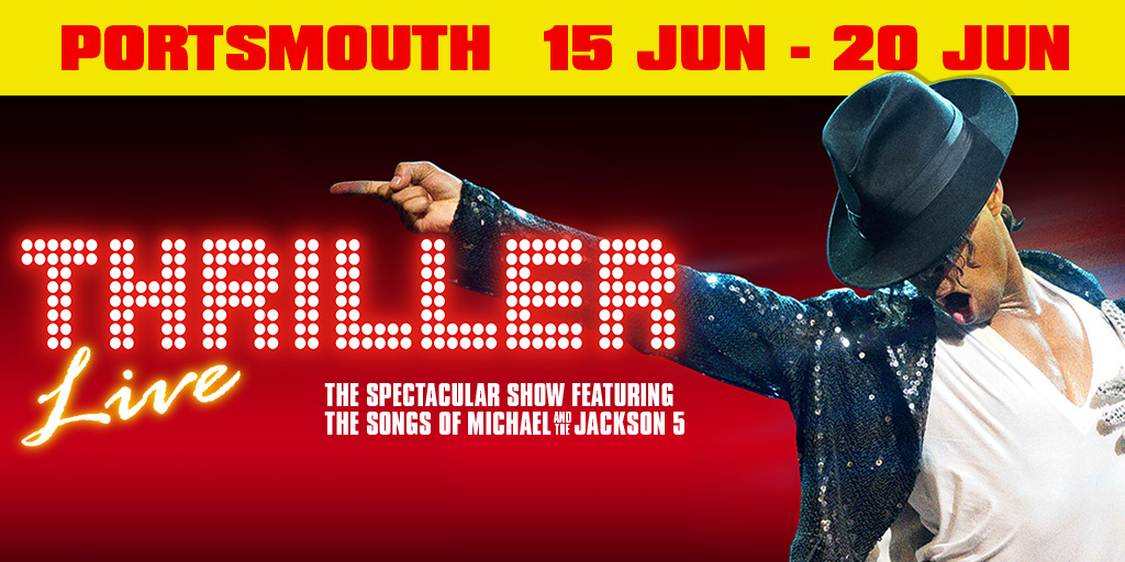 Thriller Live - Portsmouth