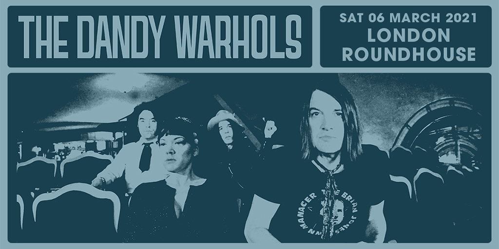 The dandy warhols myticket 2021