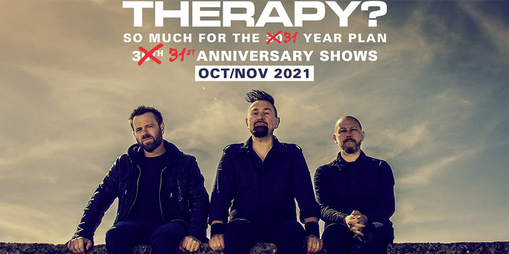 Therapy? - So much for the 30 + 1 year plan